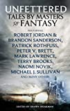 Unfettered (Tales by Masters of Fantasy) by