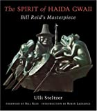 img - for The Spirit of Haida Gwaii: Bill Reid's Masterpiece book / textbook / text book
