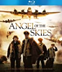 Angel of the Skies [Blu-ray]