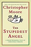 Stupidest Angel, The: LP (0060896442) by Moore, Christopher