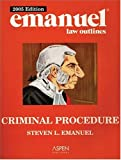 Emanuel Law Outlines: Criminal Procedure (0735551839) by Steven L. Emanuel