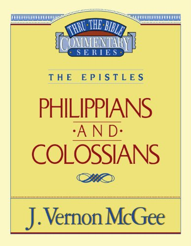 Philippians / Colossians (Thru the Bible)