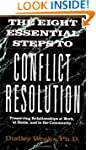 The Eight Essential Steps to Conflict...