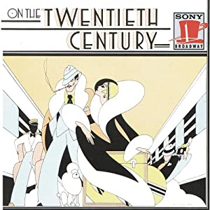 On The Twentieth Century (1978 Original Broadway Cast)