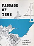 Passage of Time: Story of the Queensferry Passage and the Village of North Queensferry Peter Dean