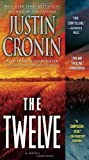 img - for The Twelve (Book Two of The Passage Trilogy): A Novel (Book Two of The Passage Trilogy) book / textbook / text book