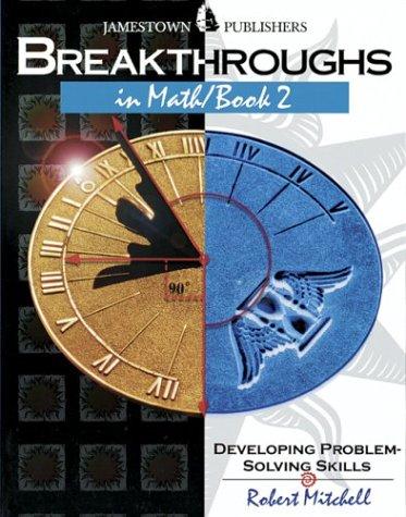 Breakthroughs in Math/Book 2 : Developing Problem-Solving Skills
