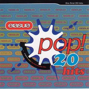 Erasure - Erasure Pop!: The First 20 Hit - Zortam Music