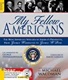 My Fellow Americans: The Most Important Speeches of Americas Presidents, from George Washington  to George W. Bush (Book & CD)