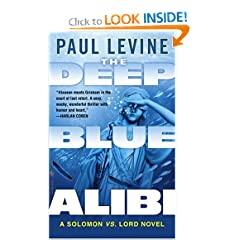 The Deep Blue Alibi  A Solomon vs. Lord Novel