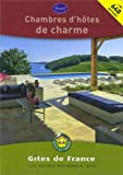 Chambres d'hotes de charmes 2014 (French Edition)