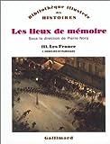 echange, troc Maurice Agulhon, Pierre Birnbaum, Philippe Burrin - Les Lieux de mémoire, tome 1 : Les France : Conflits et partages