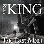 The Last Man | Ryan King