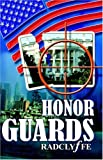 Honor Guards (1933110015) by Radclyffe