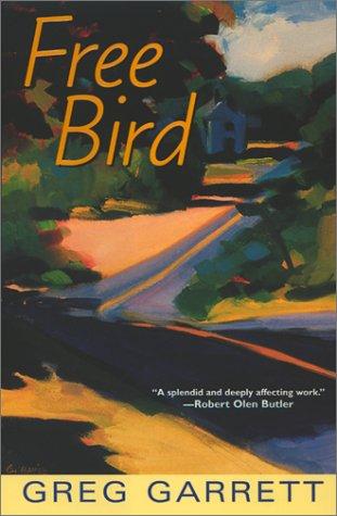 Free Bird, GREG GARRETT