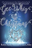img - for Gee Whiz, It's Christmas (Christmas at The Meadowlark Book 1) book / textbook / text book