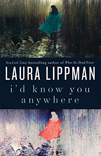 Image of I'd Know You Anywhere: A Novel