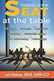 img - for Taking your SEAT at the table: Being a Strategic Executive creating Actionable plans and embracing Technology book / textbook / text book