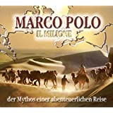 Marco Polo: Il Milione - Der Mythos einer abenteuerlichen Reise. (4 CDs in einer Multibox, Länge: ca. 280 Min.)