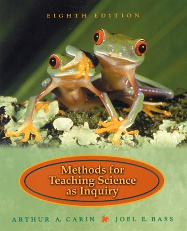 Methods for Teaching Science as Inquiry (8th Edition)