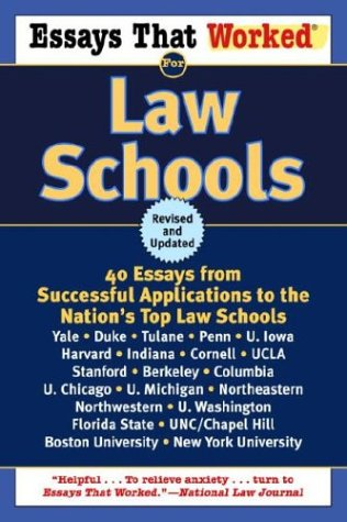 Essays That Worked for Law Schools: 40 Essays from Successful Applications to the Nation