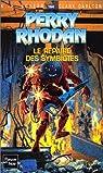 Perry Rhodan, tome 164 : Le Repaire des Symbiotes par Scheer
