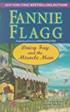DAISY FAY AND THE MIRACLE MAN (0345485602) by FLAGG, FANNIE
