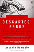 Amazon.com: Descartes' Error: Emotion, Reason, and the Human Brain (9780143036227): Antonio Damasio: Books