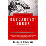 Descartes' Error: Emotion, Reason, and the Human Brainby Antonio Damasio