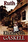Elizabeth Gaskell Ruth