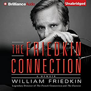 The Friedkin Connection Audiobook