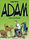Adam, tome 5 : D�sastres m�nagers par Basset