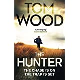 The Hunter: (Victor the Assassin 1)by Tom Wood