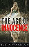 The Age of Innocence: Color Illustrated, Formatted for E-Readers (Unabridged Version)