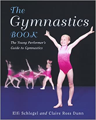 The Gymnastics Book: The Young Performer's Guide to Gymnastics (Young Performer's Guides)