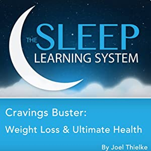 Cravings Buster: Weight Loss & Ultimate Health with Hypnosis, Relaxation, and Affirmations Speech