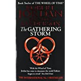 The Gathering Storm: 12 (The Wheel of Time)by Robert Jordan