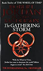 The Gathering Storm : Wheel of Time Book 12