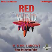 Red Wind: T.C. Bogner, Book 1 | [R. Karl Largent]