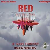 Red Wind: T.C. Bogner, Book 1 | [R. Karl Largent]