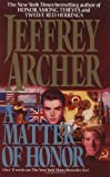 A Matter Of Honor (0061007137) by Archer, Jeffrey