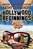 Hollywood Beginnings (A Contemporary Romance Novella)