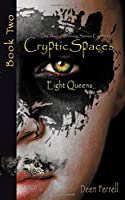 Cryptic Spaces: Book Two: Eight Queens