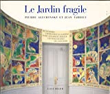 echange, troc Pierre Alechinsky, Jean Tardieu - Le jardin fragile