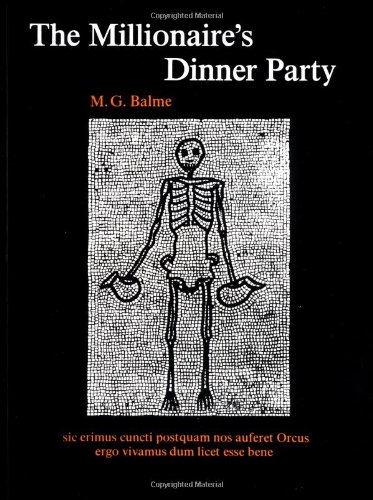 The Millionaire's Dinner Party: An adaptation of the Cena...