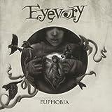 Euphobia by Eyevory