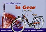 Smithsonian in Gear (Spotlight Smithsonian) (006125150X) by Pastan, Amy