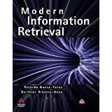Modern Information Retrieval (ACM Press)by Dr Ricardo Baeza-Yates