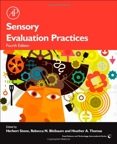 Sensory Evaluation Practices Fourth Edition Food Science And