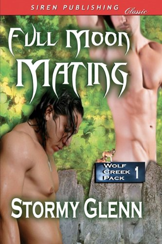 Full Moon Mating (Wolf Creek Pack, #1)